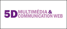 5D Multimédia & Communication